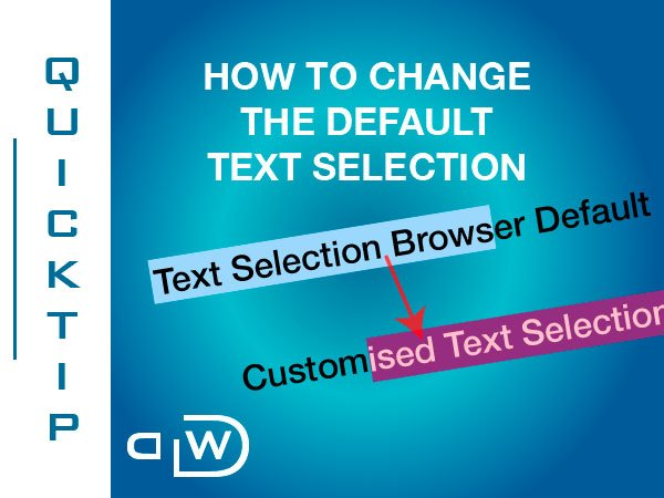 How to Change the Default Text Selection